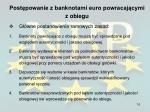 post powanie z banknotami euro powracaj cymi z obiegu6