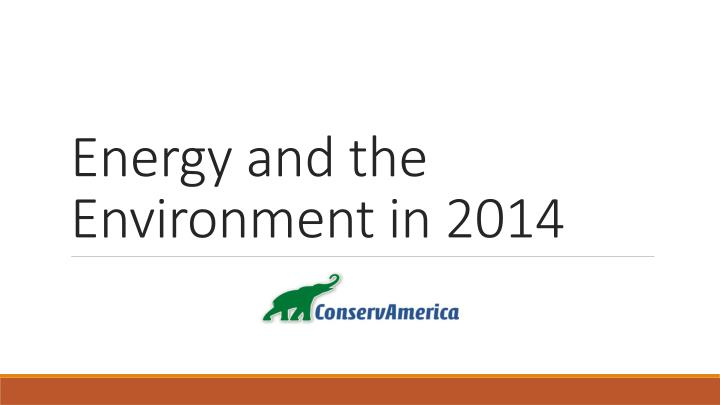 energy and the environment in 2014 n.