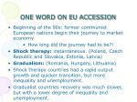 one word on eu accession