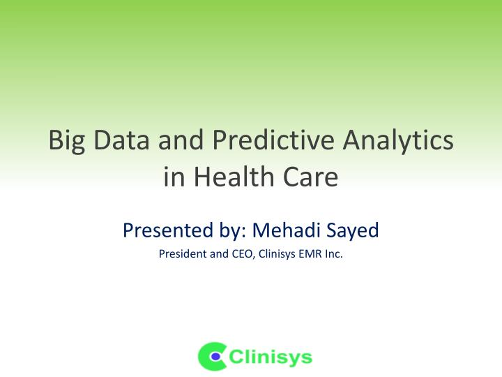 big data and predictive analytics in health care n.