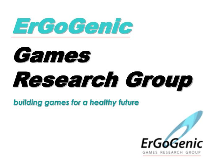 ergogenic games research group n.