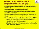 other us federal laws regulations calea 1