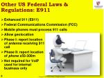 other us federal laws regulations e911