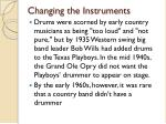 changing the instruments