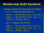 membership dob equations