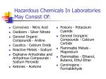 hazardous chemicals in laboratories may consist of