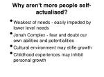 why aren t more people self actualised