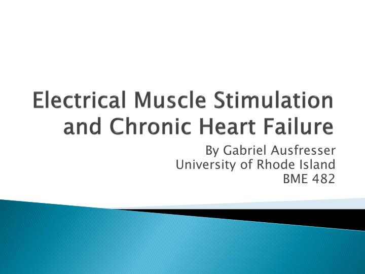 Electrical muscle stimulation and chronic heart failure