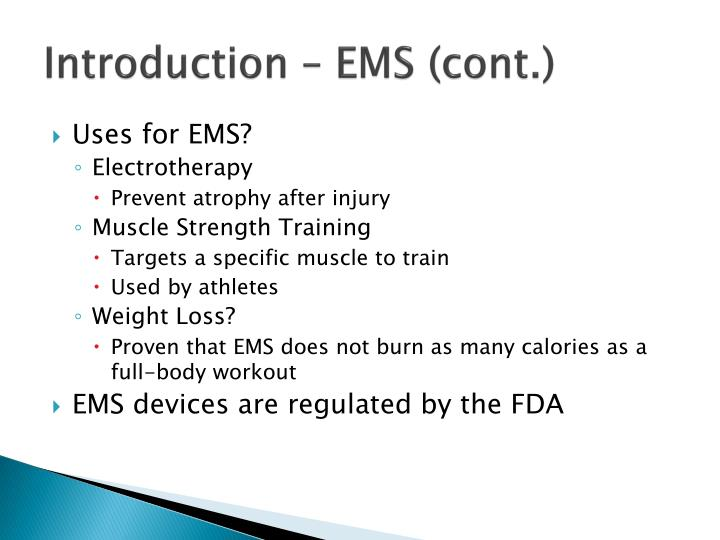Introduction – EMS (cont.)
