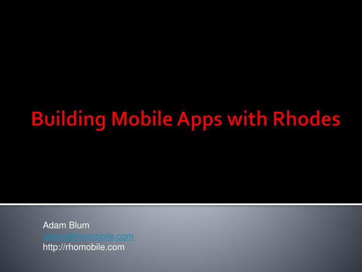 building mobile apps with rhodes n.