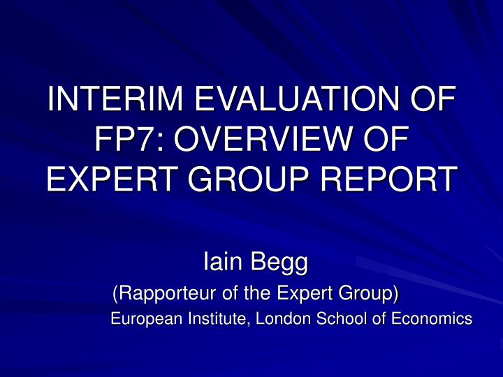interim evaluation of fp7 overview of expert group report n.