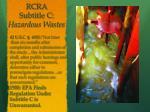 rcra subtitle c hazardous wastes