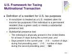 u s framework for taxing multinational transaction1