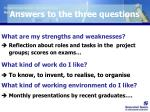 answers to the three questions
