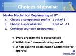 choices stepwise