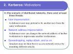 2 kerberos motivations
