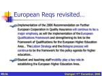 european reqs revisited