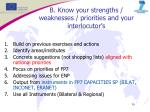 b know your strengths weaknesses priorities and your interlocutor s
