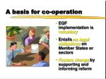 a basis for co operation