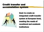 credit transfer and accumulation system