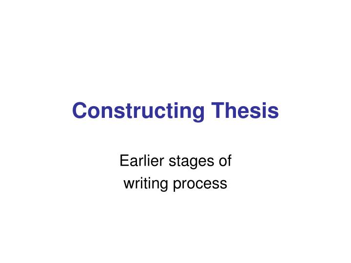 constructing thesis n.