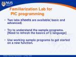 familiarization lab for pic programming