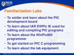 familiarization labs