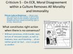 criticism 5 on ecr moral disagreement within a culture removes all morality and immorality