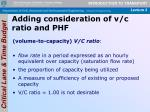 adding consideration of v c ratio and phf