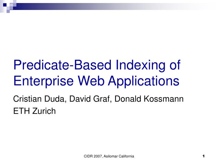 predicate based indexing of enterprise web applications n.