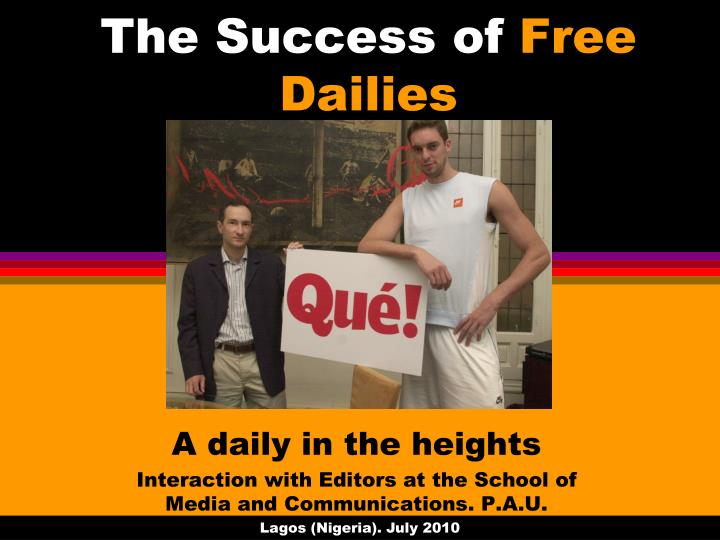 the success of free dailies n.