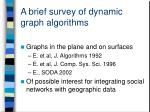 a brief survey of dynamic graph algorithms3