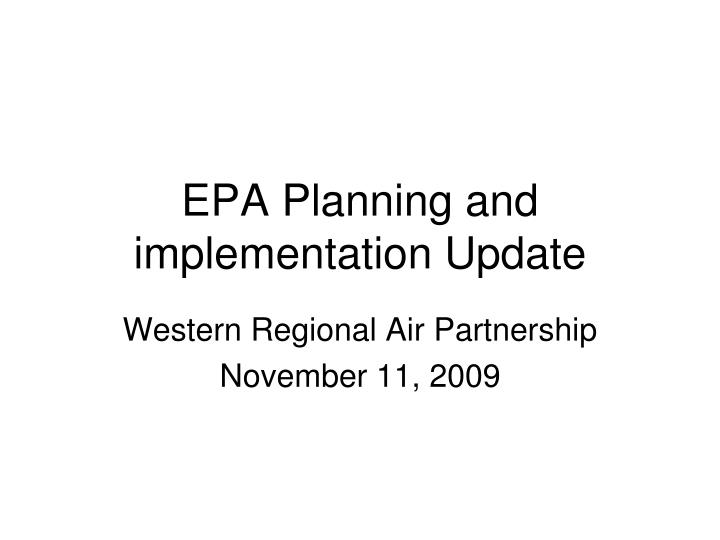 epa planning and implementation update n.