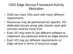 osg edge service framework activity motivation