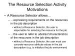 the resource selection activity motivations