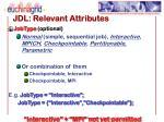 jdl relevant attributes
