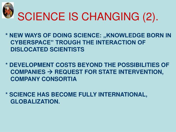 SCIENCE IS CHANGING (2).