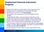 employment financial instrument progress