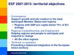 esf 2007 2013 territorial objectives