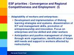 esf priorities c onvergence and regional competitiveness and employment i