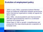 evolution of employment policy