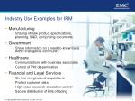 industry use examples for irm