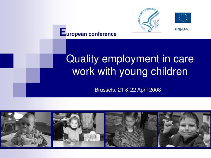 quality employment in care work with young children n.