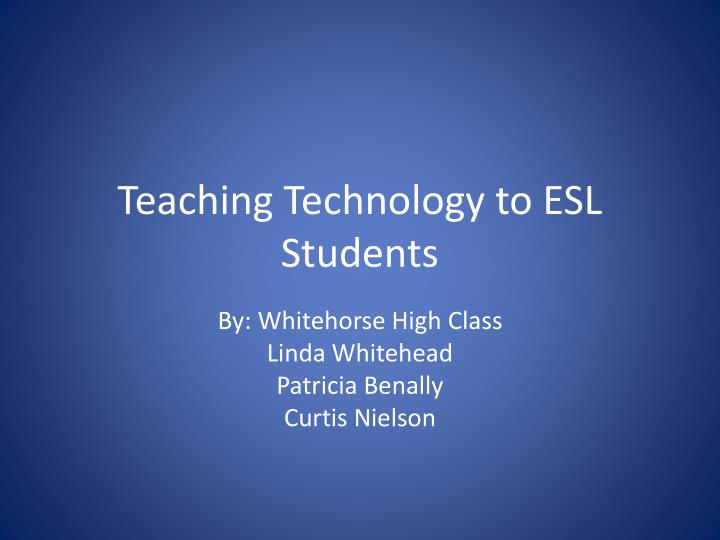 teaching technology to esl students n.