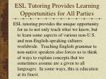 esl tutoring provides learning opportunities for all parties