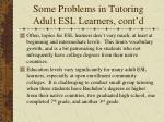 some problems in tutoring adult esl learners cont d2