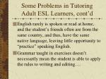 some problems in tutoring adult esl learners cont d3