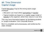 4 time dimension capital usage