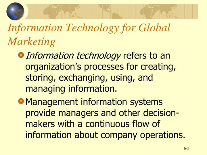 Information technology for global marketing