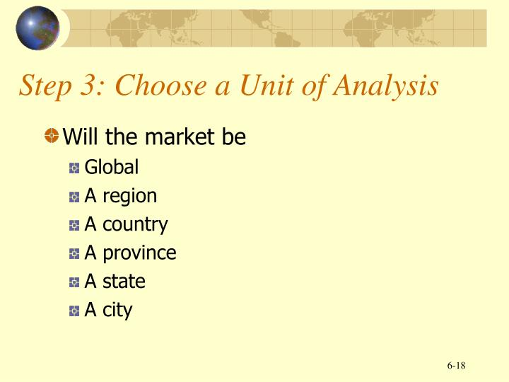 Step 3: Choose a Unit of Analysis